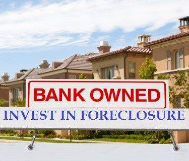 Invest in foreclosure