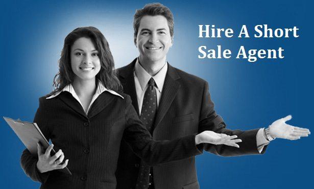 Hire A Short sale Agent