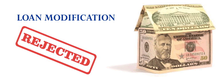 rejected loan modification